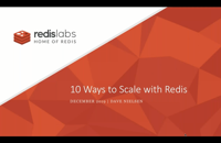 10 Ways to Scale Your Website with Redis